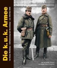 LIBRO BUCH DIE KuK ARMEE IM ERSTEN WELTKRIEG UNIFORMIERUNG UND AUSRÜSTUNG 1914-1918