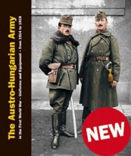 LIBRO BUCH The Austro-Hungarian Army in the First World War Uniforms and Equipment 1914-1918