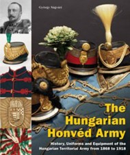 LIBRO BUCH THE HUNGARIAN HONVÉD ARMY 1868 - 1918